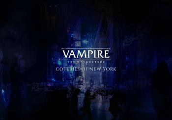 Vampire: The Masquerade - Coteries of New York, c'est pour bientôt !